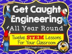 STEM ChallengesGet Caught Engineering All Year Long!!We know that finding an extra spot for a STEM lesson can be difficult in a busy schedule. We have chosen twelve of our most popular engineering lessons that can be integrated into many different subject areas from math to literature to history, as well as science.