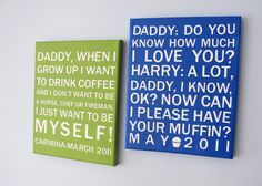Remember the funny things your kids say as artwork! Yes, I am absolutely doing this! In script cause its pretty