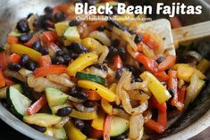 Black Bean Fajitas 1 16 oz can black beans rinsed and drained 1 sweet pepper sliced 1 onion, sliced 1 zucchini, sliced bunch cilantro, chopped teaspoon cumin teaspoon chili powder See how I save on Bulk Spices 1 garlic clove, minced 2 tabl Veggie Recipes, Mexican Food Recipes, Whole Food Recipes, Vegetarian Recipes, Cooking Recipes, Healthy Recipes, Hamburger Recipes, Vegan Meals, Veggies