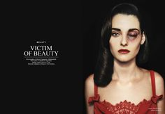Victim of Beauty The Voice of Russia hosts a discussion on images portraying violence towards women in fashion advertising. A photo-shoot by the Bulgarian magazine picturing beautiful women with black eyes, burns and torn out piercings Tyler Shields, Prince Charmant, Fashion Advertising, Advertising Industry, Social Advertising, Advertising Ideas, Special Effects Makeup, Beauty Photos, The Victim