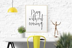 Pray without ceasing Bible verse Christian quote by TypoWorld