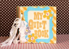 My Quiet Book made using the #Cricut machine! Any child would be entertained for hours!