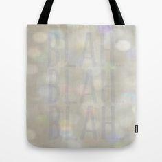 Blah... Tote Bag by RichCaspian - $22.00 $ #tote #bag #carry #purse #blah #typography #sparkle #glitter #bokeh #bookbag