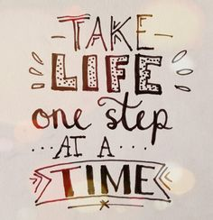 Handlettering by Wiek - Take life one step at a time