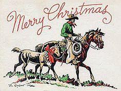 Vintage Cowboy Christmas - for Sharon Western Christmas, Retro Christmas, Vintage Christmas Cards, Vintage Holiday, Country Christmas, Xmas Cards, Christmas Art, Vintage Cards, Christmas Decorations
