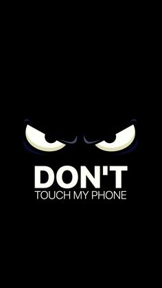 funny phone wallpaper Best Of Don T touch My Phone Cute Wallpaper Dont Touch My Phone Wallpapers, Phone Wallpaper For Men, Disney Phone Wallpaper, Phone Screen Wallpaper, Locked Wallpaper, Wallpaper Iphone Cute, Cellphone Wallpaper, Aesthetic Iphone Wallpaper, Mobile Wallpaper
