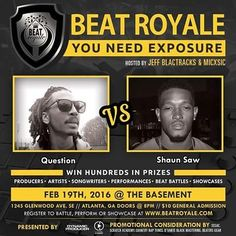 This Friday Who's Taking home The Crown as the next @BeatBattleKing during @BeatRoyale. We have @QuestionATL vs @iSaw_Records_ batting it out for the title!! This epic night will be hosted by @MICxSIC and @JeffBlactracks doors open to the @Basement_Eav at 8:00pm. $10 At The Door.  VIP Battle and Performance Registration:  http://ift.tt/1O6DYRj  #BEATRoyale #DynamicProducer #SavageFam#JayForce #CountryRapTunes #AlaskanAlkalineGlacierWater #You42 #BeatzandLyricsShow #SESAC #BeatersGear #DZMG…