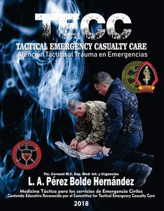 106 Best Tactical Emergency Casualty Care by CTECC images in