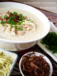 Shredded Chicken Porridge (鸡丝粥) -  Depending on province, congee can vary in consistency and taste, but it is very common in most areas of China. Originally it was made during famines to stretch out the rice supply, but in this recipe, chicken and seasoning is added to increase flavor. A textbook example of a classic Chinese dish!