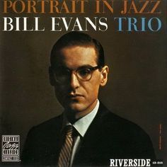 portrait in jazz bill evans trio Cool Album Covers, Music Covers, Lp Cover, Vinyl Cover, Cover Art, Autumn Leaves Jazz, Jazz Cd, Jazz At Lincoln Center, Bill Evans