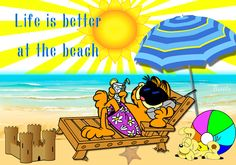 Life is better at the beach quotes summer quote beach garfield summer quotes