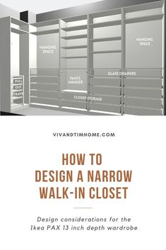 Ikea PAX Narrow Closet Design Tips and Ideas, Design considerations for the Ikea PAX 13 inch depth wardrobe, How to use PAX planner online to maximize your small, narrow closet design! #narrowcloset #closetideas