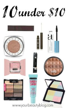 Everything Pretty's top 10 makeup products under $10. Looking great doesn't have to cost a lot of money!