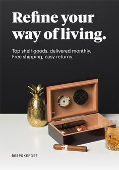 Join the Club and receive a Box of Awesome on your doorstep every month, stocked with everyday essentials, style picks, top-shelf barware and so much more. Skip or cancel any time. Ready to explore? Join for free.