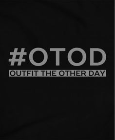 OTOD Outfit the Other Day Pinoy Funny T-shirts | Teekals Philippines