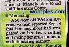 I need these scary neighbors…lol Funny Headlines, Funny Ads, Funny Signs, Hilarious, Funny News Stories, Other Mothers, 50 Years Old, Puns, I Laughed
