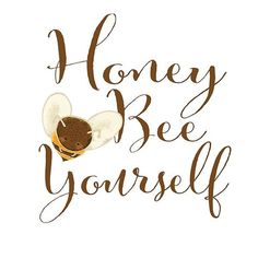Honey Bee Yourself. Cute Bee Art and Inspirational Saying. Honey Bee Yourself. Cute Bee Art and Insp Arte Country, I Love Bees, Bee Party, Cute Bee, Bee Crafts, Illustration, Bee Theme, Save The Bees, Bees Knees