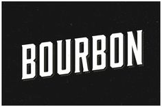 Bourbon typeface | You Work For Them