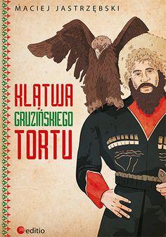 Klątwa gruzińskiego tortu - Maciej Jastrzębski