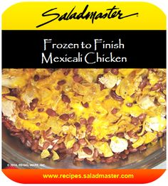 Frozen to Finish Mexicali Chicken  #Saladmaster #Recipes | For more one dish meals, check out www.recipes.saladmaster.com  #316ti #Titanium #StainlessSteel #Cookware #LifetimeWarranty