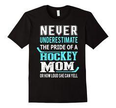 The Pride Of A Hockey Mom T-shirt
