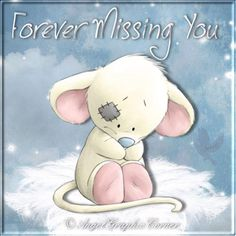 Missing you... grief and loss