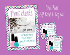 """Mani Thanks for Being """"Toe""""-Tally Great Card & Tag Set. Mani Pedi Gift, Teacher's Appreciation, Thank You, Instant Digital Download. by LilacsAndCharcoal on Etsy https://www.etsy.com/listing/276259384/mani-thanks-for-being-toe-tally-great"""