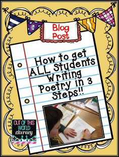 This blog post includes 3 simple steps to get ALL your students reading, writing, and enjoying poetry.