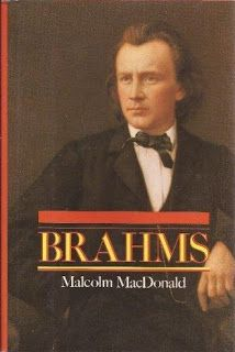Malcom MacDonald  Brahms    J. M. Dent & Sons Ltd, London, 1990