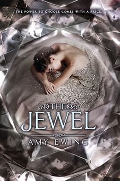 10 must-read dystopian novels, including The Jewel by Amy Ewing.