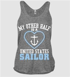 my other half is a united states sailor Proud Navy Girlfriend, Military Girlfriend, Military Love, Military Gifts, Military Spouse, Boyfriend, Go Navy, Navy Mom, Military Homecoming