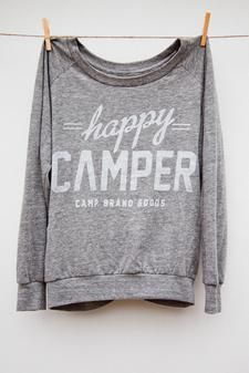 Camp Brand — HAPPY CAMPER SLOUCHY LONG SLEEVE