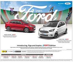 Introducing, Figo and Aspire Sports Edition Ford Sports Newspaper Advertisement, Car Advertising, Car Banner, Ford Sport, Tata Motors, Audi, Bmw, Fiat, Flyer Design