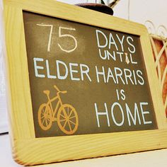 Missionary homecoming countdown on a painted chalkboard.