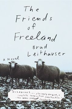The Friends Of Freeland - cover- design: Paul Sahre Handwritten Typography, Typography Letters, Typography Design, Handwritten Letters, Hand Lettering, Book Posters, Beautiful Book Covers, Book Jacket, Design Graphique