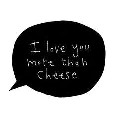 Valentine's Card, I Love You More Than Cheese, Funny Valentine, Black, White, Minimal, Modern, Poosac with Speech Bubble, I Love You on Etsy, $6.49 CAD