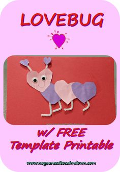 This adorable lovebug is an easy Valentine's Day craft, using my free printable template. Easy Valentine Crafts, Valentine Gifts, Valentines Day, Templates Printable Free, Free Printables, Love Bugs, Baby Scrapbook, Descendants, Teacher Stuff