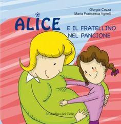 """Libri per bambini: """"Alice e il Fratellino nel Pancione"""" #book #libro"""