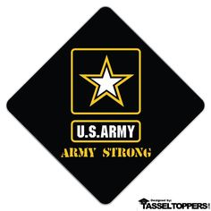 Army Strong Grad Cap Tassel Topper – Tassel Toppers - Professionally Decorated Grad Caps
