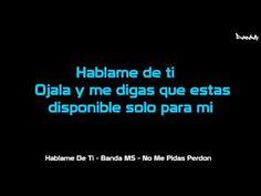 """(Letra) """"Hablame De Ti"""" - Banda MS (Completa)"""