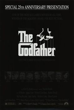 The Godfather  classic you have to watch it at least once