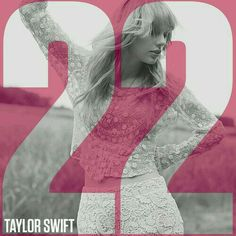 Taylor Swift: 22 (CD Single) - 2013.