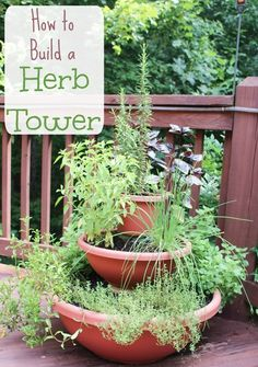 How to Build a Herb Tower Garden- DIY vertical planter using containers for deck.:separator:How to Build a Herb Tower Garden- DIY vertical planter using containers for deck.