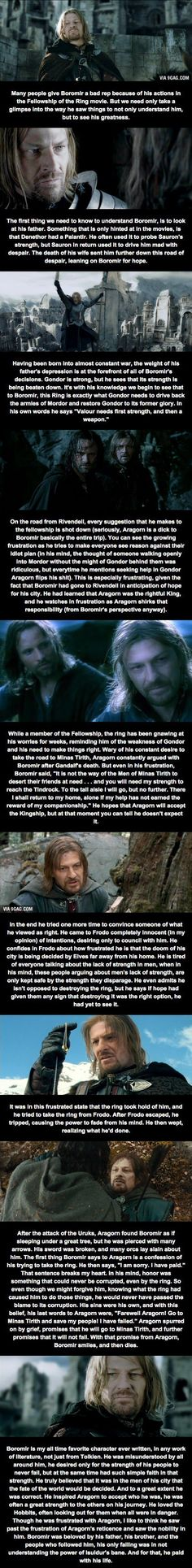talk about a fatal flaw... however, the trilogy does leave out some very important scenes, which makes boromir look like a dickbag. one has to view the director's cut version in order to truly see boromir's context.