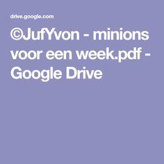 ©JufYvon - minions voor een week.pdf - Google Drive