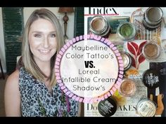 Maybelline Color Tattoo's vs. Loreal Infallible Cream Shadows|Review & Swatches - YouTube