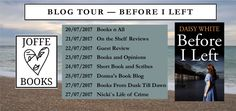 BEFORE I LEFT by Daisy White Available from: www.amazon.co.uk www.amazon.com www.joffebooks.com #blogtour #beforeileft #amreviewing #thankspublishers #netgalley Book Description A LONG HOT SUMM…