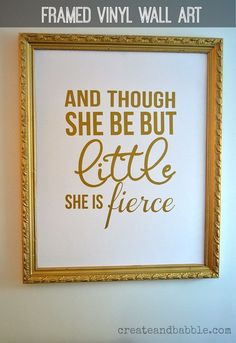 Easy to make framed quote using using vinyl letters.