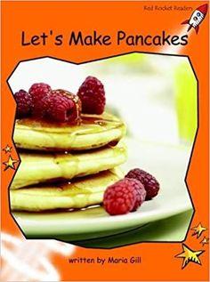 Let's Make Pancakes: Fluency Procedural Text, Waffles, Pancakes, Let It Be, Orange, Breakfast, Red, Amazon, Books