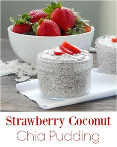 Strawberry Coconut Chia Pudding. Simple breakfast or snack that is rich and creamy. Dairy free options as well!
